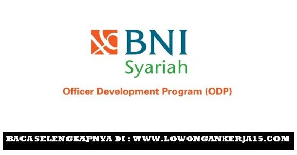 Lowongan kerja PT Bank BNI syariah seluruh indonesia