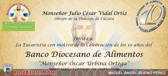 Celebración de los 10 años del Banco Diocesano de Alimentos | Rosarienses, Villa del Rosario