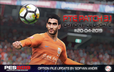 PES 2019 PTE Patch 2019 3.1 DLC 5.01 Option File 20/04/2019 by Sofyan Andri