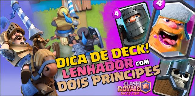 Deck de Lenhador - Clash Royale