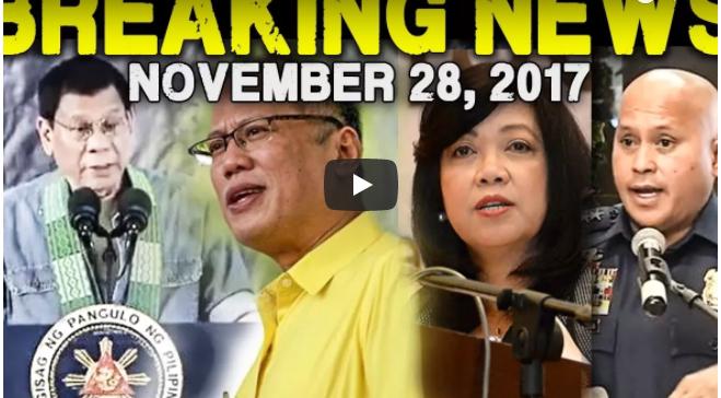 Breaking News Today November 28 2017 President Duterte L Noynoy Aquino L Cj Sereno L Pnp Chief Bato