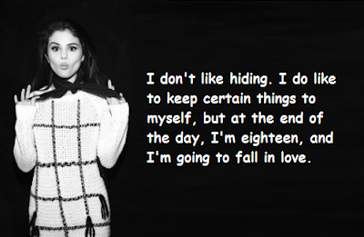 """Selena Gomez Quotes About Hiding"""