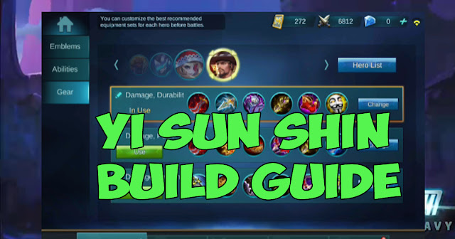 Yi Sun Shin Build Guide Mobile Legends.