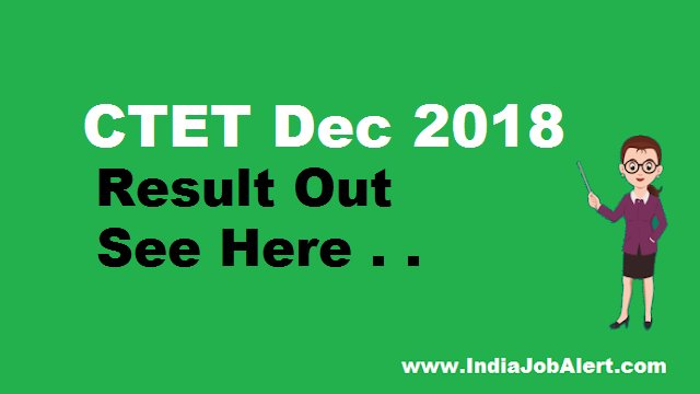 CTET Dec 2018 Result out || See Here