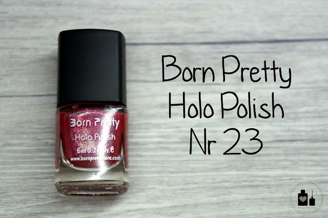 Born Pretty Holo Polish nr 23, czyli malinowo.