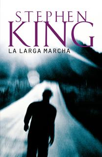 Libro La larga marcha, de Stephen King - Cine de Escritor