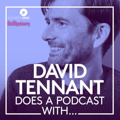 David Tennant - David Tennant Does A Podcast With