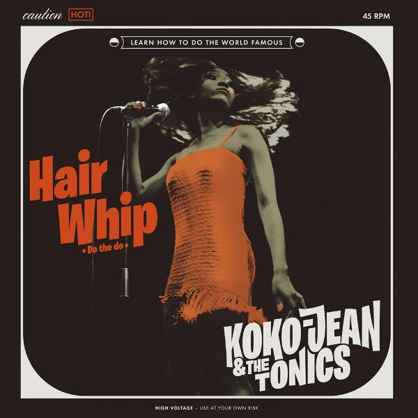 Koko Jean And The Tonics - Hairwhip (do the do) (EP) (2020)