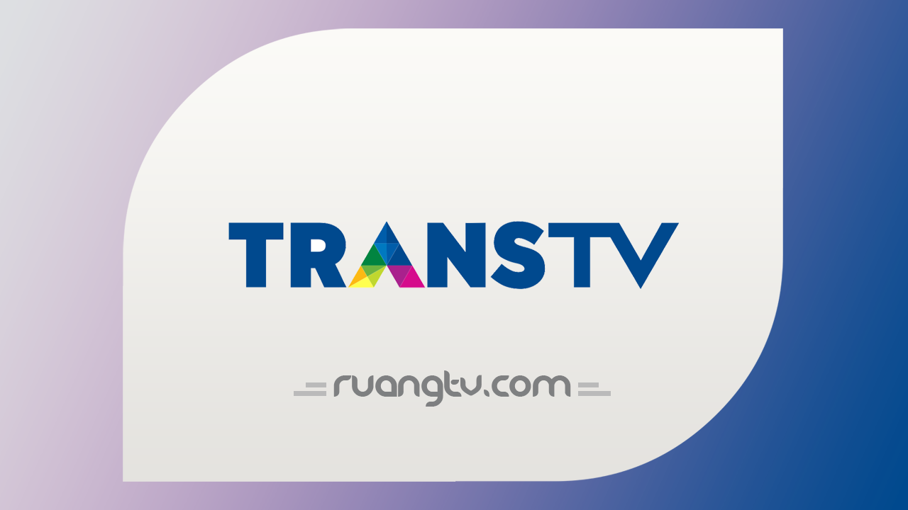 Live Streaming Trans TV Nonton TV Online Indonesia