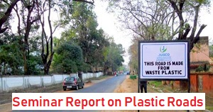 Seminar Report Project on Plastic Roads Pdf ppt download