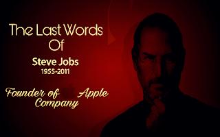 Apple company ke Founder Steve Jobs ke aakhri sabd
