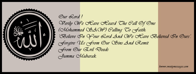 Jumma mubarak messages sms beautiful messages our lord verily we have heard the call of one mohammed saw calling m4hsunfo