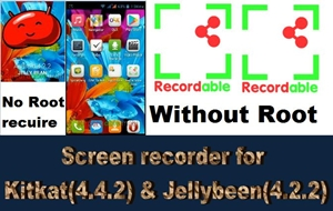 Best screen recorder for android kitkat