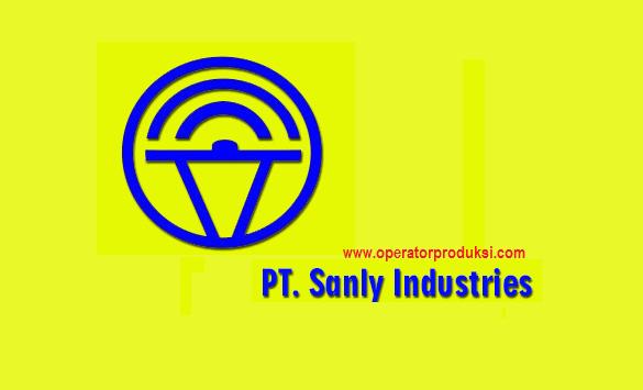OPERATOR PRODUKSI - PT. Sanly Industries Karawang