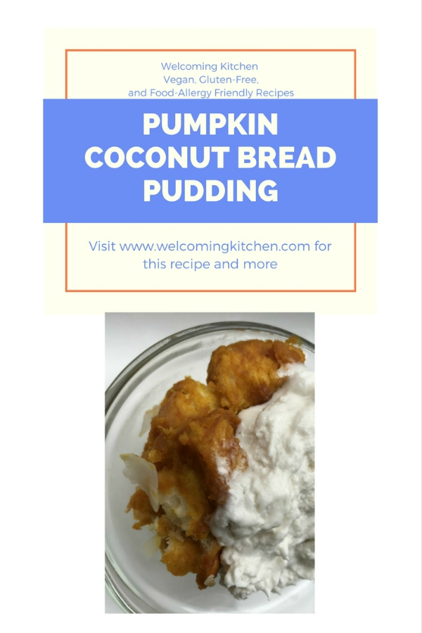 Vegan Pumpkin Coconut Bread Pudding from Welcoming Kitchen