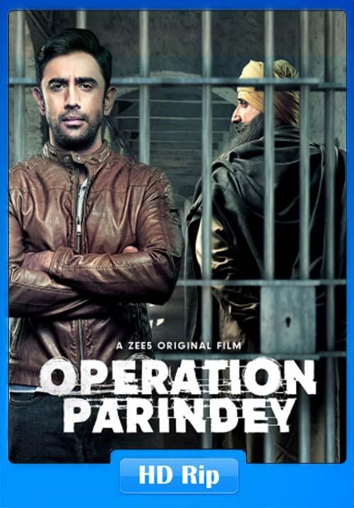 Operation Parindey 2020 Hindi 720p WEBHD x264 | 480p 300MB | 100MB HEVC