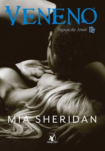 Veneno - Série Signos do Amor - Mia Sheridan