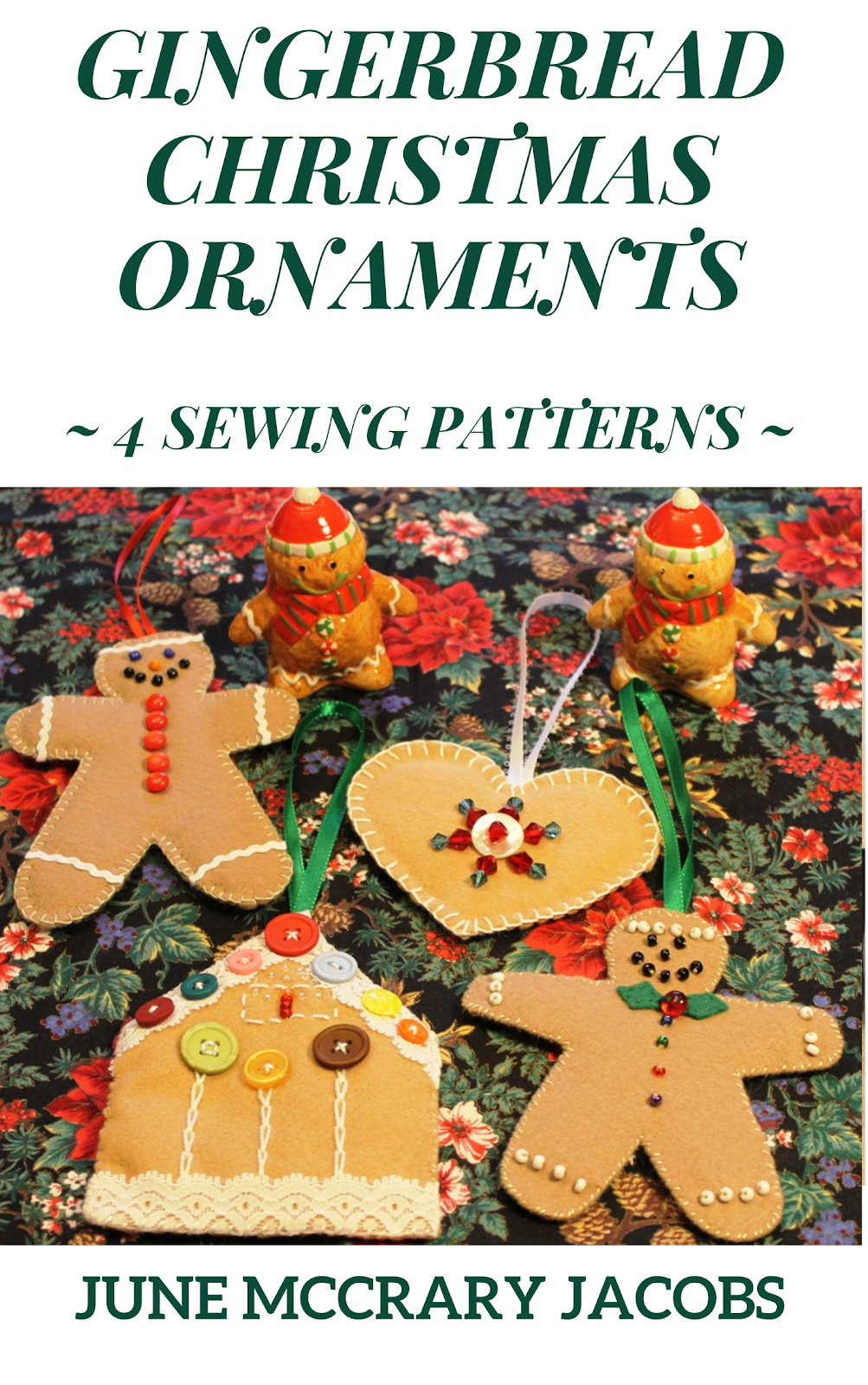 FIND MY 'GINGERBREAD CHRISTMAS ORNAMENTS' SEWING PATTERN BOOK ON AMAZON!