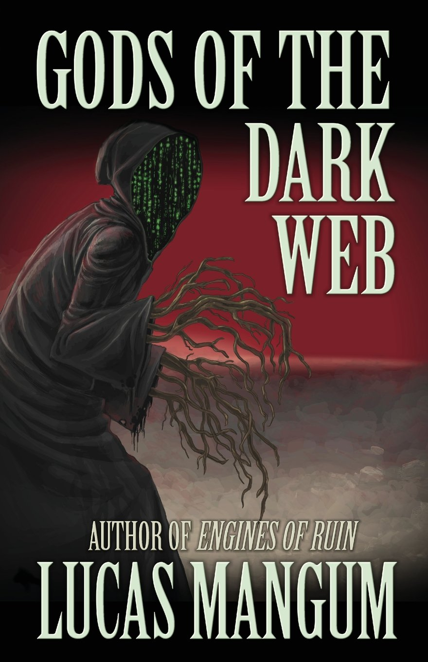 The horror fiction review gods of the dark web by lucas mangum 2018 deadite press 108 pp ebook fandeluxe Choice Image