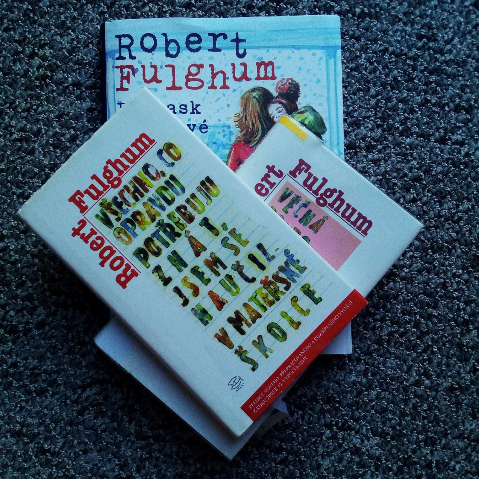 Robert Fulghum kniha Poprask v sýrové uličce, Všechno co opravdu potřebuji znát jsem se naučil v mateřské školce
