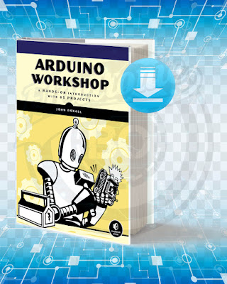 Free Book Arduino Workshop A Hands On Introduction with 65 Projects pdf.