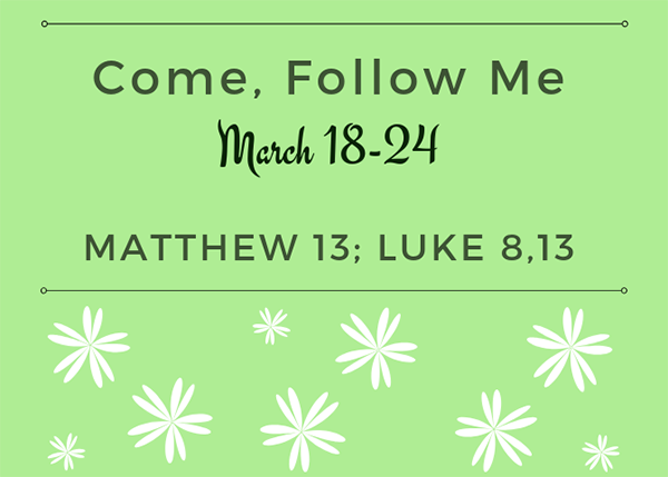 March Come, Follow Me Week 3 New Testament Reading Reminder