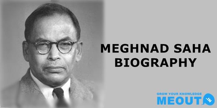 मेघनाद साहा की जीवनी Meghnad Saha Biography in Hindi