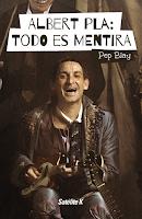 http://blog.rasgoaudaz.com/2016/11/albert-pla-todo-es-mentira.html