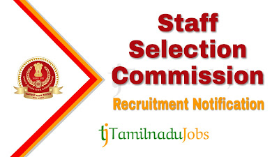 SSC Recruitment notification 2019, govt jobs for 10th pass, govt jobs in tamil nadu , central govt jobs, central govt jobs