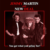 Jimmy Martin and New Deal [You get what you p(l)ay for! - 1982] aor melodic rock music blogspot full album bands lyrics
