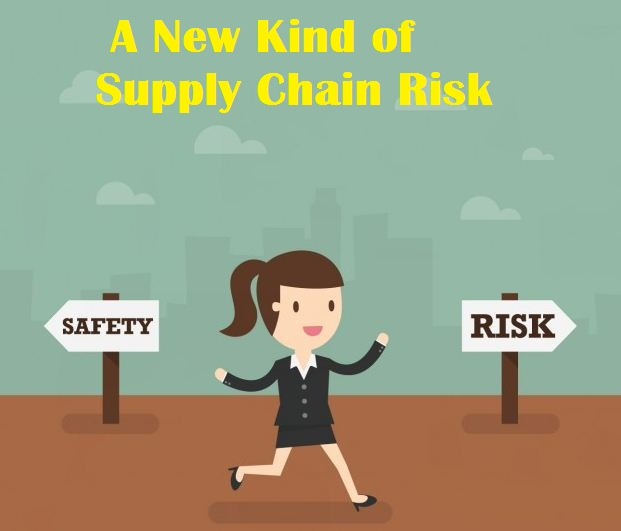 A New Kind of Supply Chain Risk