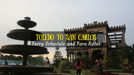 San Carlos To Toledo Ferry Schedule And Fare Rates 2019 Updated
