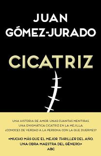 Cicatriz Juan Gómez-Jurado Ediciones B 2015