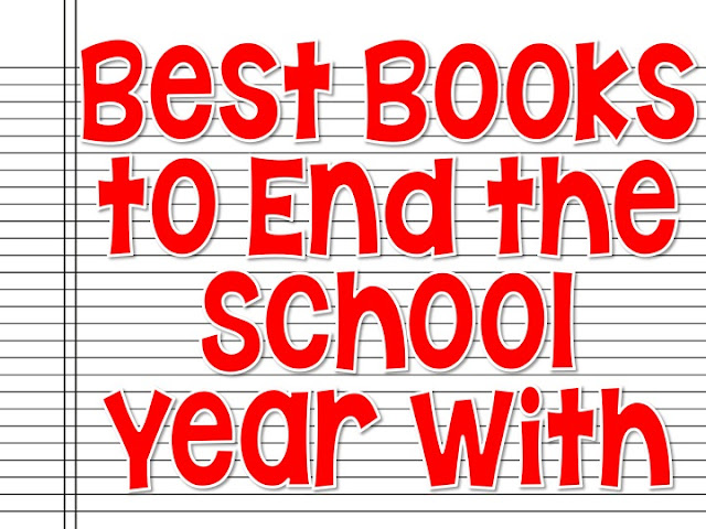 The Best Books to End the School Year With: SPend the last few days reading fabulous year end tales to your students.  These books will delight your students and get them thinking about summer vacations and first grade.