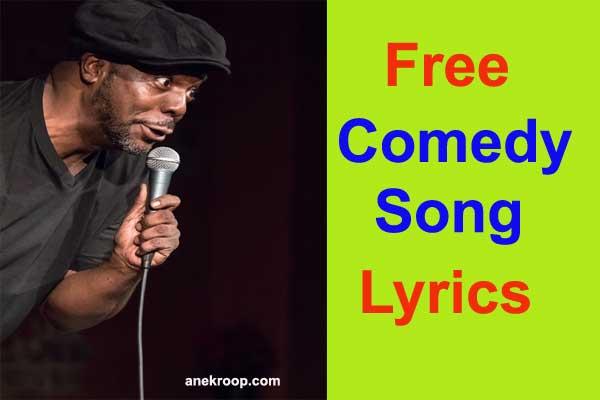 comedy song lyrics