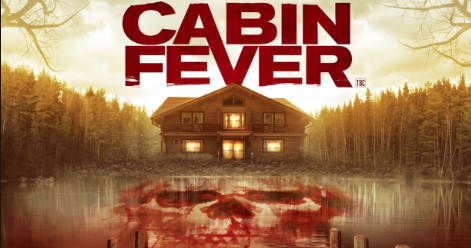 Ranking the Cabin Fever Movies