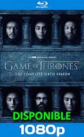 Game of thrones temporada 6 (2016) bluray-rip HD 1080p Español Latino