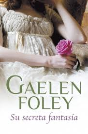 Su secreta fantasía – Gaelen Foley