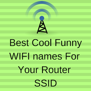 Best-Cool-Funny-WIFI-names-For-Your-Router-SSID