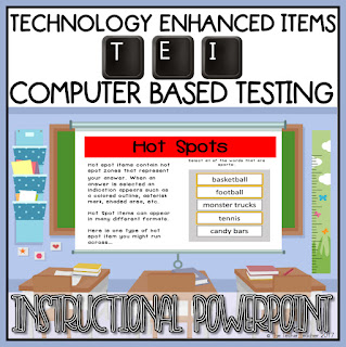 This TEI (Technology Enhanced Items) Computer Based Testing Instructional PowerPoint was created to introduce elementary students to computer based testing items that could appear on Common Core and state tests.