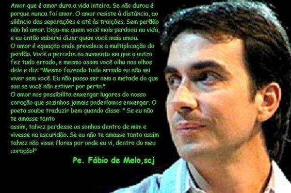 JOCILENE EU SOU ASSIM!!!!: Padre Fábio De Mello
