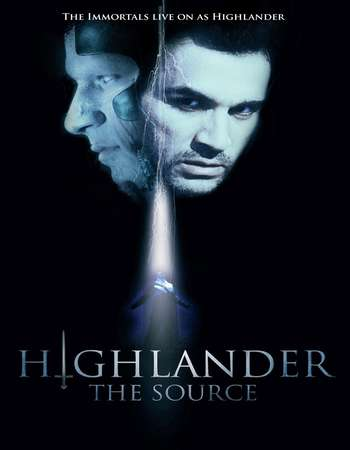 Poster Of Highlander The Source 2007 Dual Audio 720p UNCUT BRRip [Hindi - English] ESubs Free Download Watch Online downloadhub.in