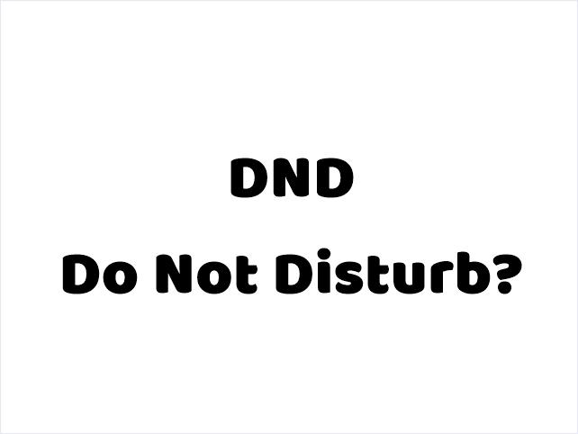 DND Do Not Disturb क्या है DND कैसे एक्टिवेट करे