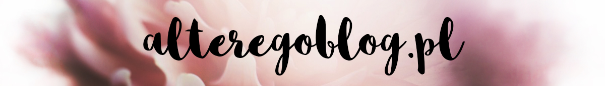Alter Ego | blog kosmetyczny, blog o włosach i nie tylko