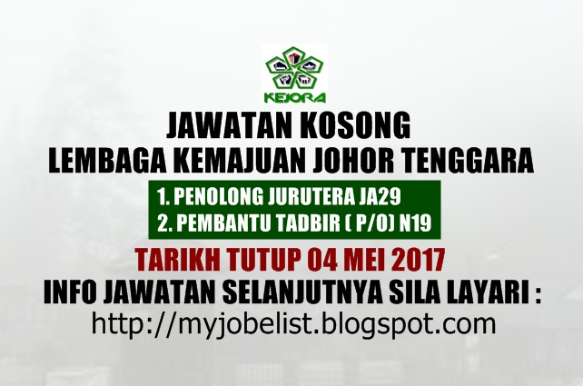 Jawatan Kosong Lembaga Kemajuan Johor Tenggara (KEJORA) Mei 2017
