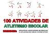 TOP 100 atividades de Atletismo Escolar