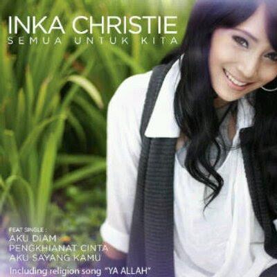Download Kumpulan Lagu Inka Christie mp3 Full Album Terbaru Dan Terlengkap