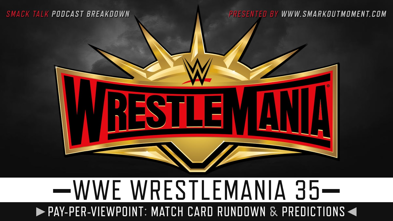 WWE WrestleMania 2019 spoilers podcast