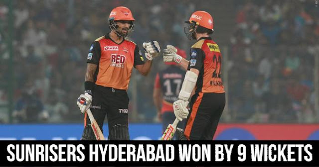 Sunrisers Hyderabad won by 9 wickets