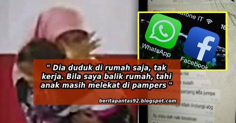Isteri Asyik Dengan Facebook dan WhatsApp ,Suami Balik Kerja Tahi Anak Masih Melekat Pada Pampers..